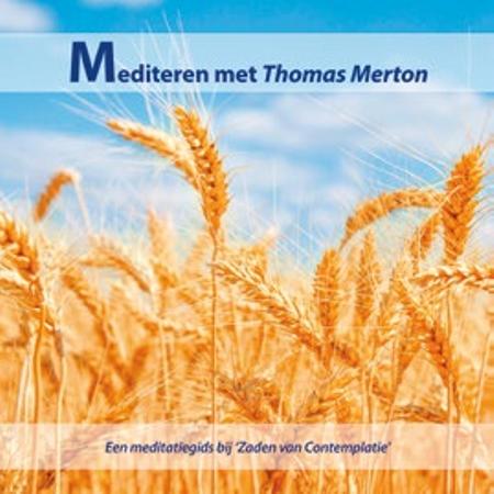 MEDITEREN MET THOMAS MERTON - meditatiegids