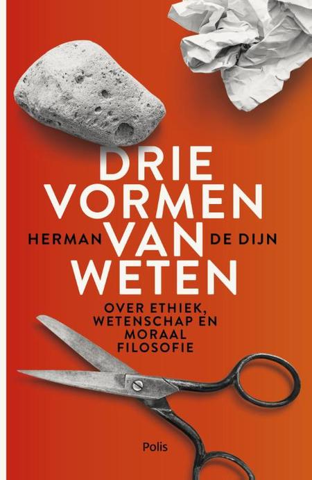DRIE VORMEN VAN WETEN - Herman De Dijn - over ethiek, wetenschap...