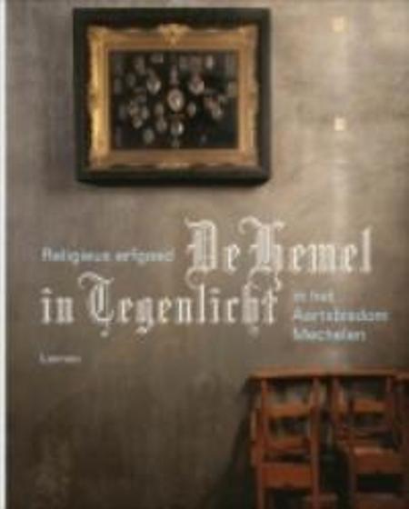 DE HEMEL IN TEGENLICHT- Macht en devotie - aartsbisdom Mechelen