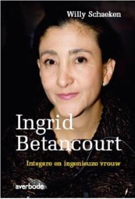 INGRID BETANCOURT- WILLY SCHAEKEN