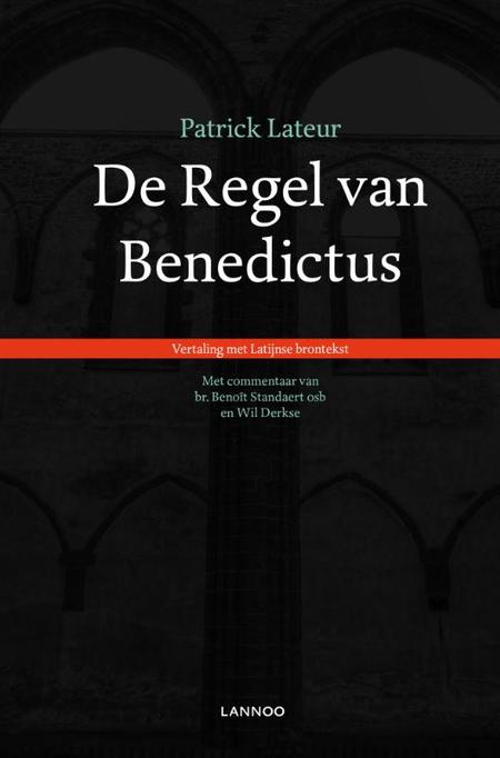 DE REGEL VAN BENEDICTUS - PATRICK LATEUR