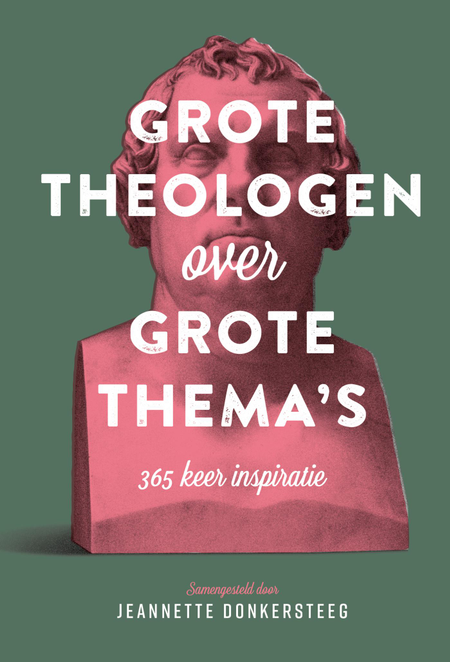 GROTE THEOLOGEN OVER GROTE THEMA'S - J. DONKERSTEEG