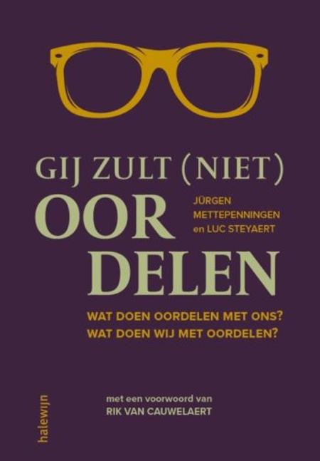 GIJ ZULT NIET OORDELEN - J. Mettepenningen / L. Steyaert