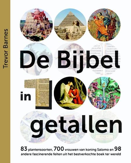 DE BIJBEL IN 100 GETALLEN - T. Barnes