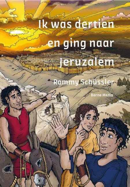 IK WAS DERTIEN EN GING NAAR JERUZALEM - R. Schüssler