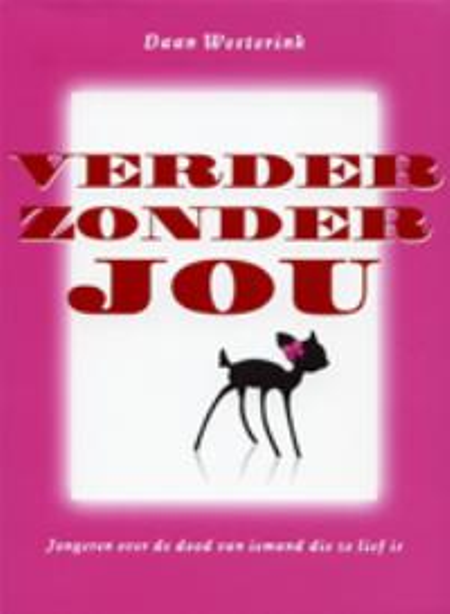 VERDER ZONDER JOU - D. Westerink