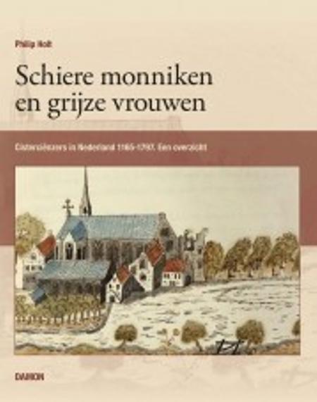 SCHIERE MONNIKEN EN GRIJZE VROUWEN  - PHILIP HOLT