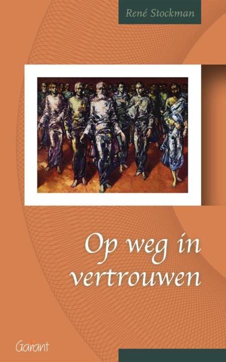 OP WEG IN VERTROUWEN - R. Stockman