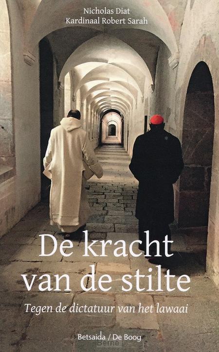 DE KRACHT VAN DE STILTE - Kard R. Sarah