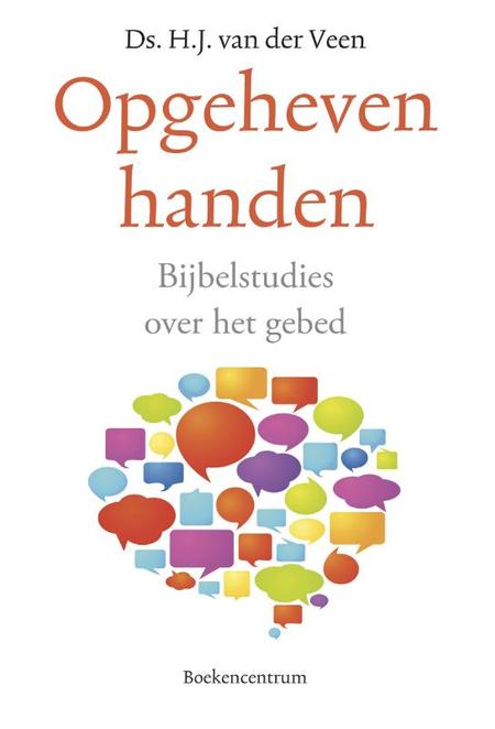 OPGEHEVEN HANDEN - H.J. VAN DER VEEN