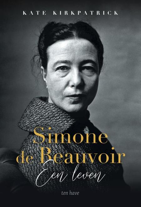 SIMONE DE BEAUVOIR- EEN LEVEN - KATE KIRKPATRICK