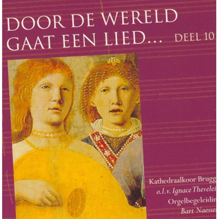 DOOR DE WERELD GAAT EEN LIED - DEEL 10