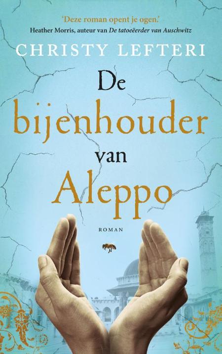 DE BIJENHOUDER VAN ALEPPO - C. Lefteri