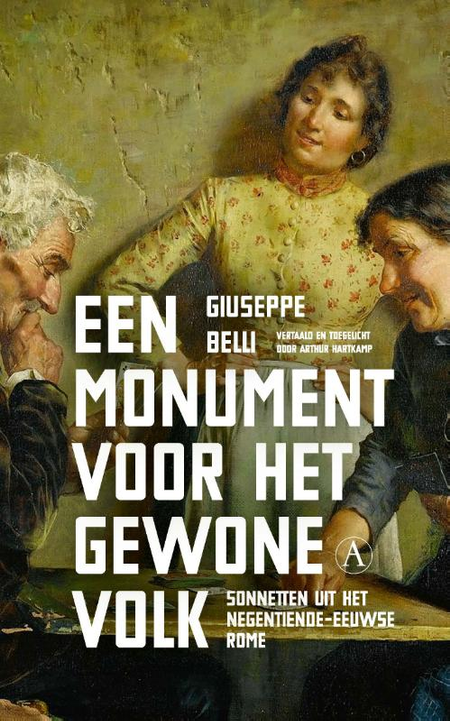 EEN MONUMENT VOOR HET GEWONE VOLK - G. Belli