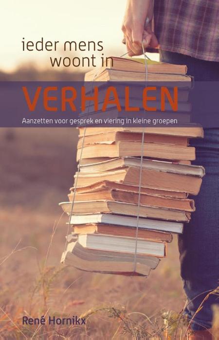 IEDER MENS WOONT IN VERHALEN - R. HORNIKX - Berne Media