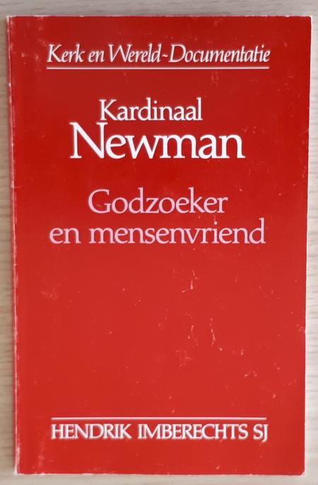 GODZOEKER EN MENSENVRIEND - Kard Newman - HENDRIK IMBERECHTS