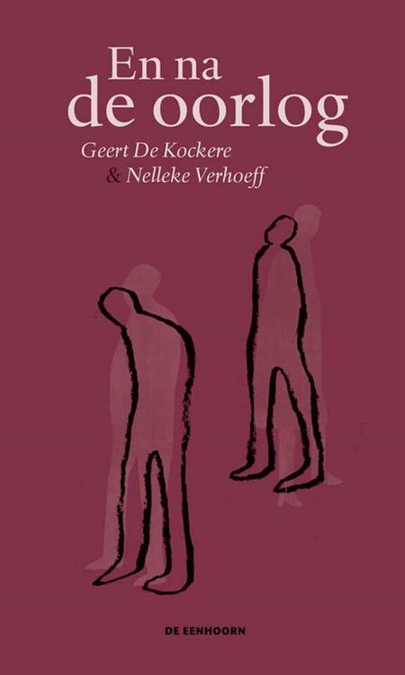 EN NA DE OORLOG - Geert De Kockere en N. Verhoeff