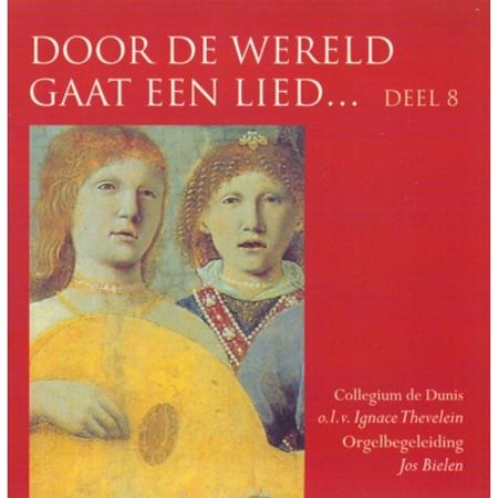 DOOR DE WERELD GAAT EEN LIED - DEEL 8