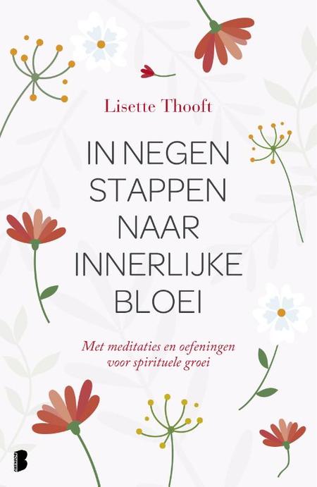 IN NEGEN STAPPEN NAAR INNERLIJKE BLOEI - Lisette Thooft