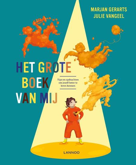 HET GROTE BOEK VAN MIJ - M. Gerarts/J. Vangeel