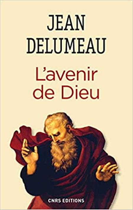 L'AVENIR DE DIEU -Jean Delumeau