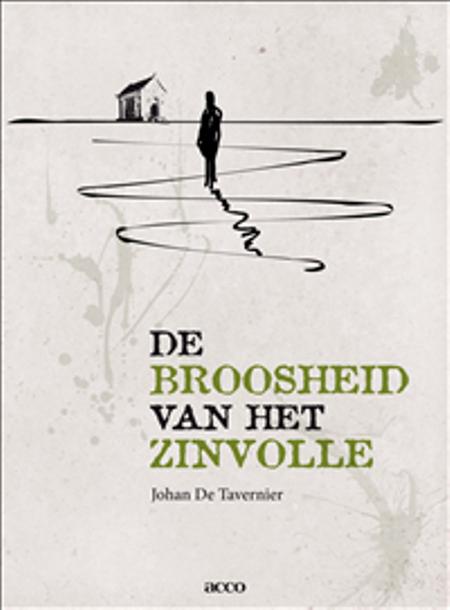 DE BROOSHEID VAN HET ZINVOLLE - JOHAN DE TAVERNIER
