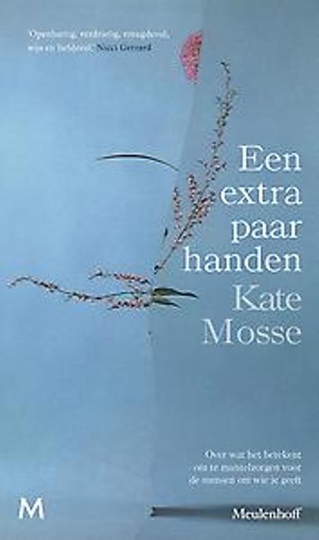 EEN EXTRA PAAR HANDEN - Kate Mosse