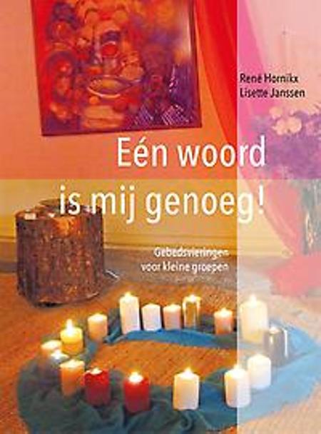 EEN WOORD IS MIJ GENOEG - RENE HORNIKX EN LISETTE JANSSEN