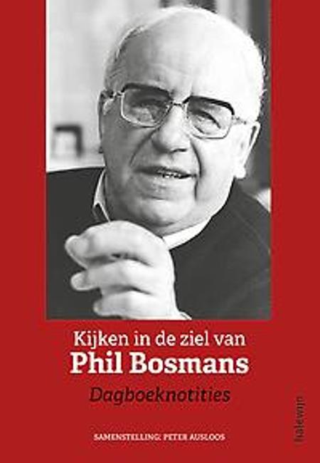 KIJKEN IN DE ZIEL VAN PHIL BOSMANS - PETER AUSLOOS