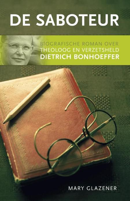 DE SABOTEUR - D. Bonhoeffer - M. Glazenier