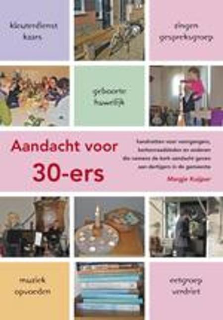 AANDACHT VOOR  30-ERS - MARGJE KUIJPER