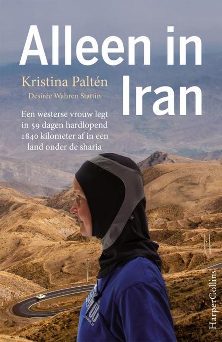 ALLEEN IN IRAN - K. Paltén