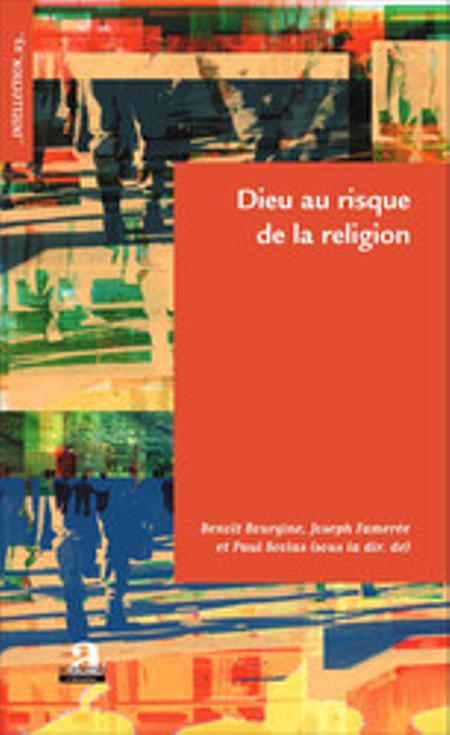 DIEU AU RISQUE DE LA RELIGION - Paul Scolas e.a.