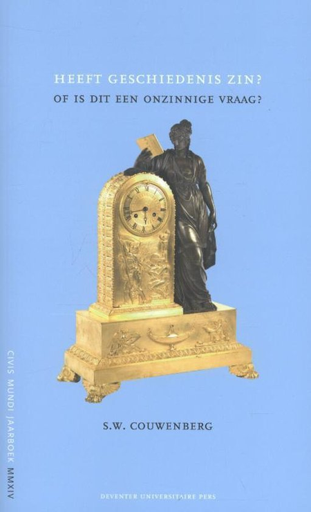 HEEFT DE GESCHIEDENIS ZIN? - S.W. COUWENBERG