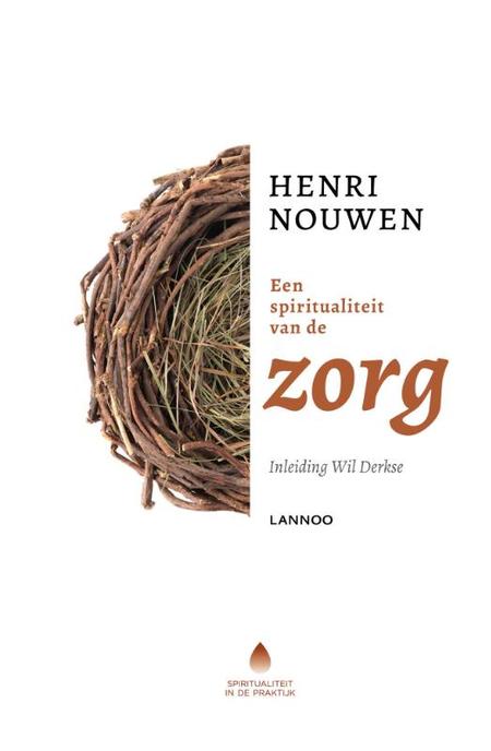 EEN SPIRITUALITEIT VAN DE ZORG - HENRI NOUWEN
