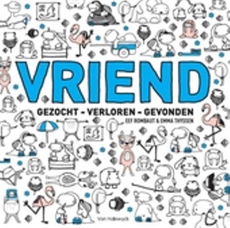 VRIEND - gezocht - verloren - gevonden - E. Rombaut / E. Thyssen