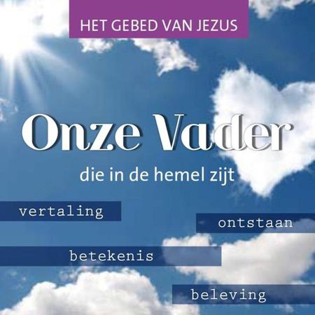 ONZE VADER - het gebed van Jezus - inspiratieboekje