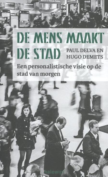 DE MENS MAAKT DE STAD - Paul Delva / Hugo Demets