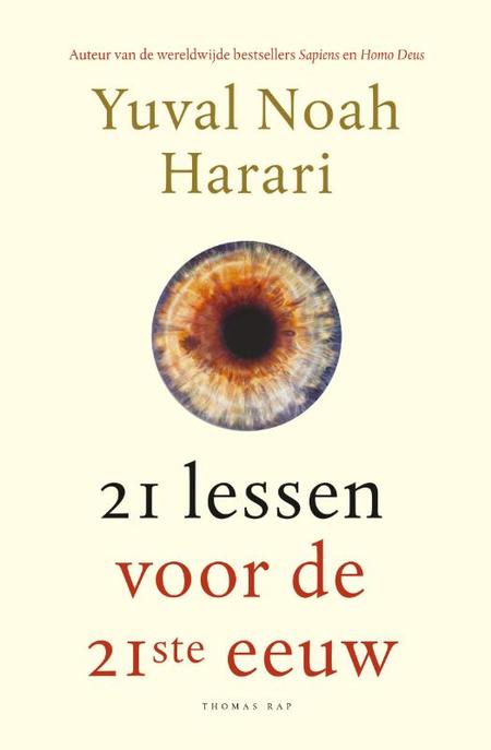 LESSEN VOOR DE 21STE EEUW - Yuval Noah Harari