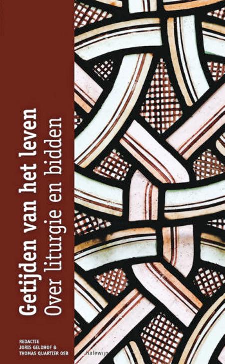 GETIJDEN VAN HET LEVEN - over liturgie en bidden - cahiers voor prakt theolo 17