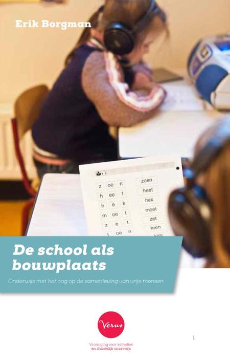 DE SCHOOL ALS BOUWPLAATS - Borgman Erik