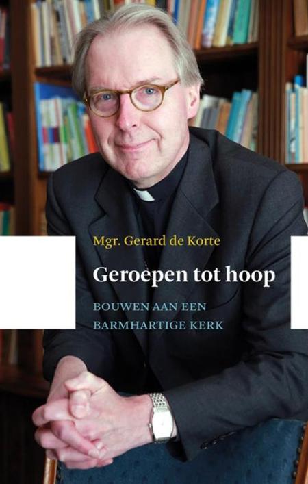 GEROEPEN TOT HOOP - Mgr. G. DE KORTE - KOK
