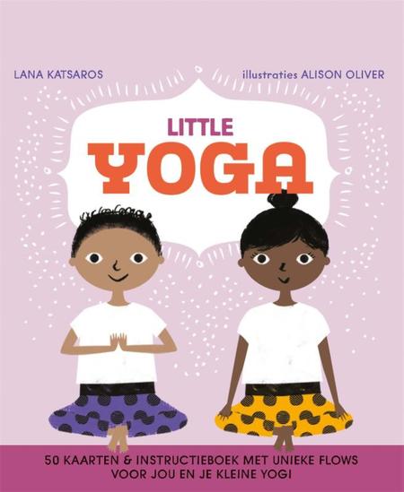 LITTLE YOGA - 50 kaarten en unieke flows voor jou en je kleine yogi