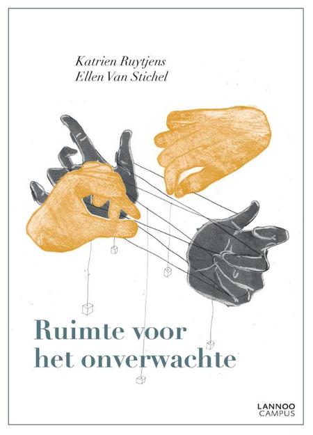 RUIMTE VOOR HET ONVERWACHTE - K. Ruytjens - Ellen van Stichel