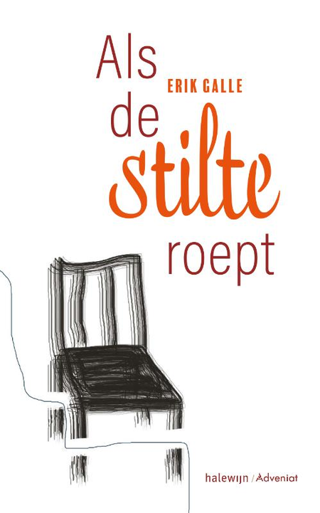 ALS DE STILTE ROEPT - Erik Galle