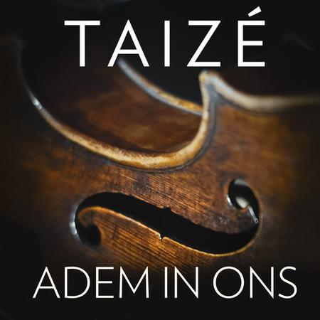 ADEM IN ONS - TAIZE - 16 Nederlandstalige liederen - NEW