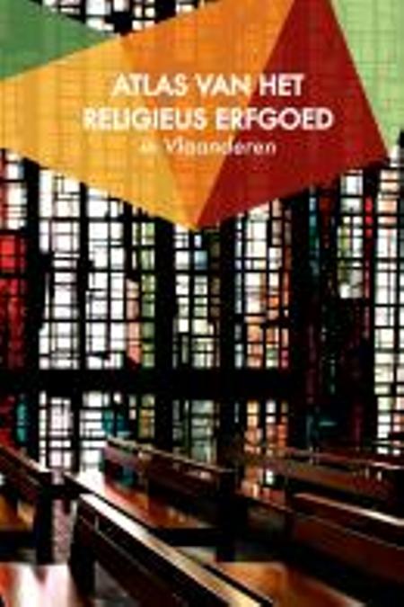 ATLAS VAN HET RELIGIEUS ERFGOED IN VLAANDEREN