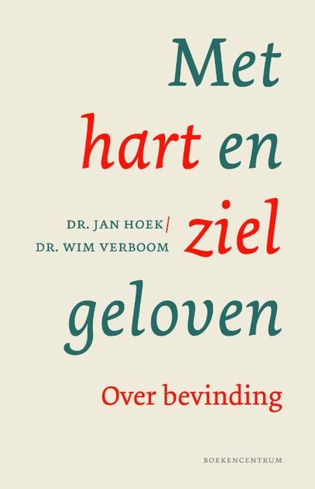 MET HART EN ZIEL GELOVEN - Hoek - VERBOOM