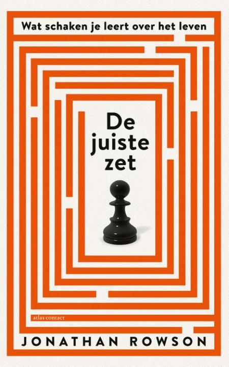 DE JUISTE ZET - Jonathan Rowson