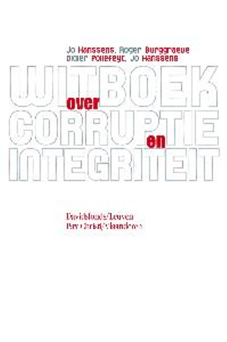WITBOEK OVER CORRUPTIE en INTEGRITEIT -ROGER BURGGRAEVE E.A.